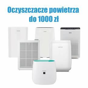 Oczyszczacze powietrza do 1000 zł